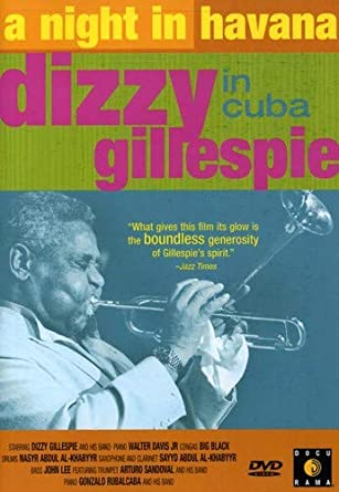 dizzy gillespie in cuba a night in havana